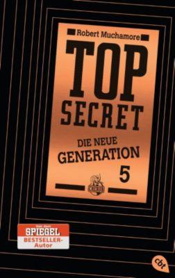 Top Secret - Die neue Generation (Serie): Top Secret. Die Entführung, Robert Muchamore