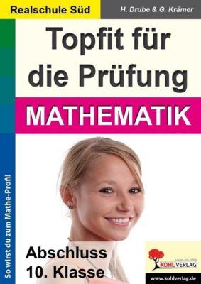 Topfit für die Prüfung / Mathematik (Realschule), Georg Krämer, Heiko Drube