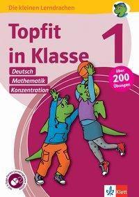 Topfit in Klasse 1 - Deutsch, Mathematik und Konzentration