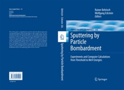 Topics in Applied Physics: Sputtering by Particle Bombardment