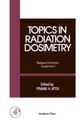 Topics in Radiation Dosimetry