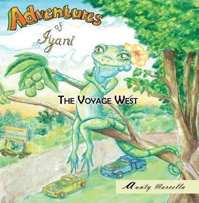 TOPLINK PUBLISHING, LLC: Adventure of Iyani, Aunty Marcella