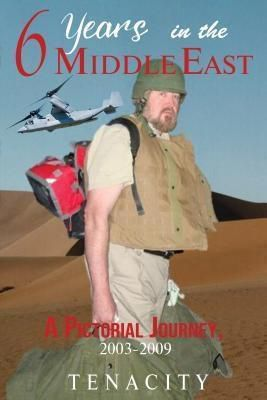 TOPLINK PUBLISHING, LLC: Six Years in the Middle East, Tenacity
