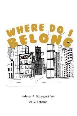 TOPLINK PUBLISHING, LLC: Where Do I Belong, Ali Johnson