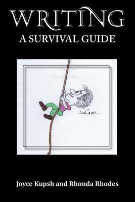 TOPLINK PUBLISHING, LLC: Writing-A Survival Guide, Joyce Kupsh, Rhonda Rhodes
