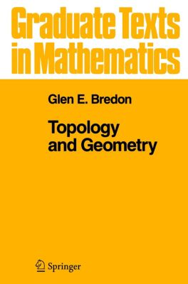 Topology and Geometry, Glen E. Bredon