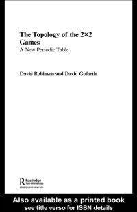 Topology of 2x2 Games, David Robinson, David Goforth