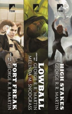 Tor Books: A Wild Cards Collection: The Fort Freak Triad, George R. R. Martin
