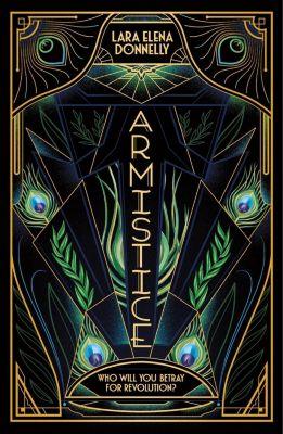 Tor Books: Armistice, Lara Elena Donnelly
