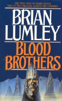 Tor Books: Blood Brothers, Brian Lumley