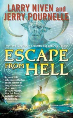 Tor Books: Escape from Hell, Jerry Pournelle, Larry Niven