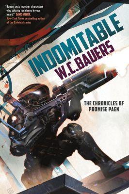 Tor Books: Indomitable, W. C. Bauers