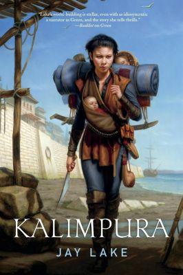 Tor Books: Kalimpura, Jay Lake