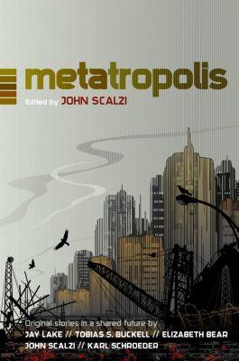 Tor Books: Metatropolis
