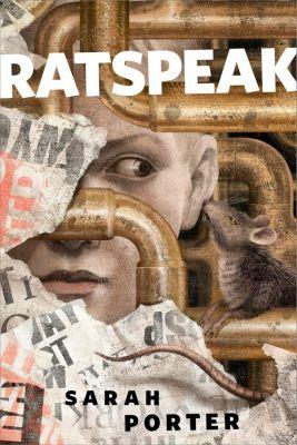 Tor Books: Ratspeak, Sarah Porter