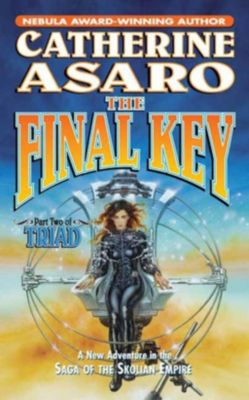 Tor Books: The Final Key, Catherine Asaro