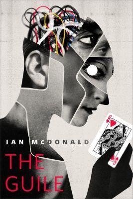Tor Books: The Guile, Ian Mcdonald
