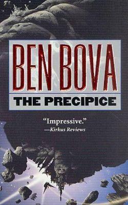Tor Books: The Precipice, Ben Bova