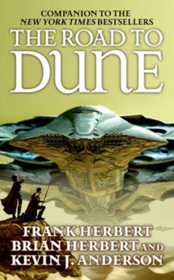 Tor Books: The Road to Dune, Frank Herbert, Kevin J. Anderson, Brian Herbert