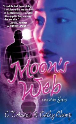Tor Paranormal Romance: Moon's Web, C. T. Adams, Cathy Clamp