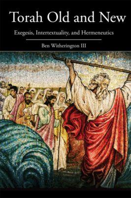 Torah Old and New, Ben Witherington