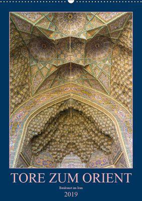 Tore zum Orient (Wandkalender 2019 DIN A2 hoch), Enrico Caccia