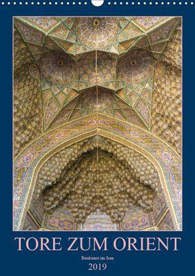Tore zum Orient (Wandkalender 2019 DIN A3 hoch), Enrico Caccia