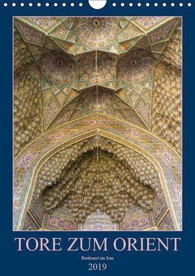 Tore zum Orient (Wandkalender 2019 DIN A4 hoch), Enrico Caccia