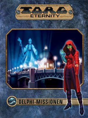 Torg Eternity, Delphi Missionen, Der Sturm kommt