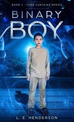 Torn Curtains Series: Binary Boy (Torn Curtains Series, #1), L. E. Henderson