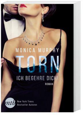 Torn - Ich begehre dich!, Monica Murphy