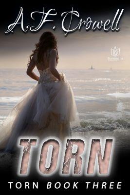 Torn: Torn, A.F. Crowell