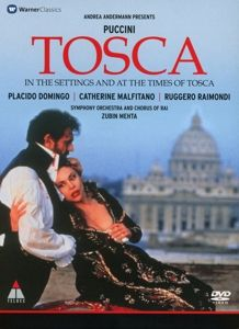 Tosca(In The Settings And At The Times Of Tosca, Placido Domingo, Catherine Malfitano, Zubin Metha