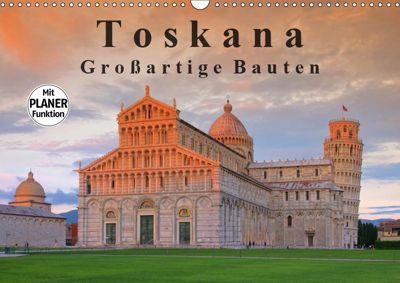 Toskana - Grossarige Bauten (Wandkalender 2019 DIN A3 quer), LianeM