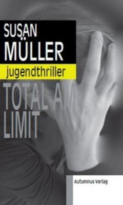 Total am Limit, Susan Müller