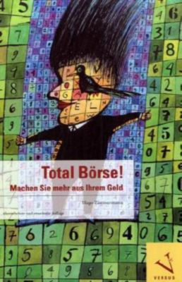 Total Börse! - Hugo Zimmermann |