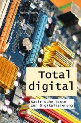 Total digital - Holm Roch pdf epub
