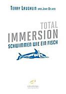Total Immersion - Schwimmen wie ein Fisch