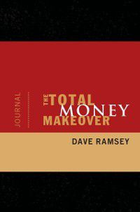 Total Money Makeover Journal, Dave Ramsey