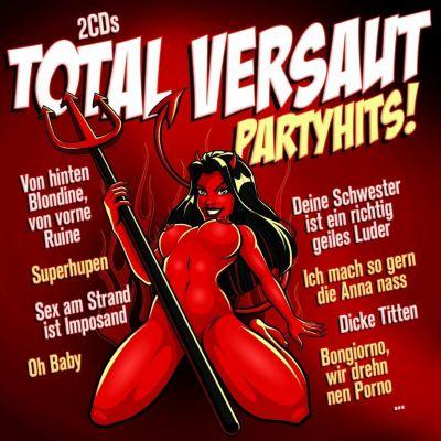 Total versaut - Partyhits!, Diverse Interpreten