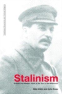 Totalitarianism Movements and Political Religions: Stalinism, Alter L. Litvin, John L. H. Keep