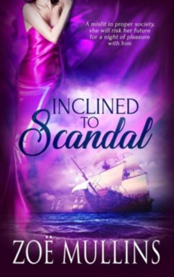 Totally Bound Publishing: Inclined to Scandal, Zoë Mullins