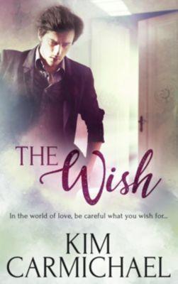 Totally Bound Publishing: The Wish, Kim Carmichael