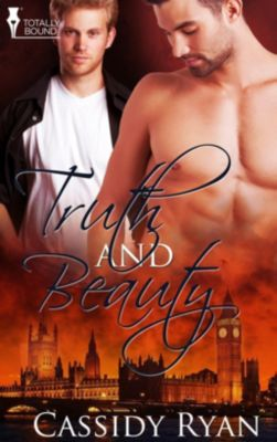 Totally Bound Publishing: Truth and Beauty, Cassidy Ryan