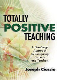 Totally Positive Teaching, Joseph Ciaccio