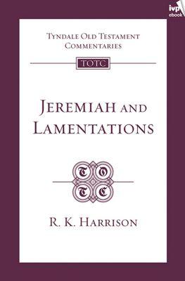 TOTC Jeremiah & Lamentations, R Harrison