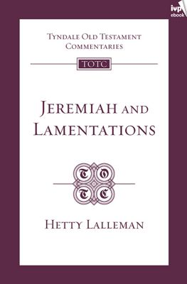 TOTC Jeremiah & Lamentations (New Edition), Hetty Lalleman