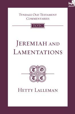 TOTC Jeremiah & Lamentations (New Edition), Hetty Lalleman