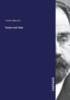 Totem und Tabu - Sigmund Freud |