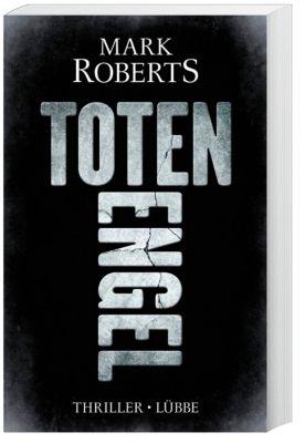 Totenengel, Mark Roberts